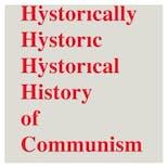 歴史上歴史的に歴史的な共産主義の歴史